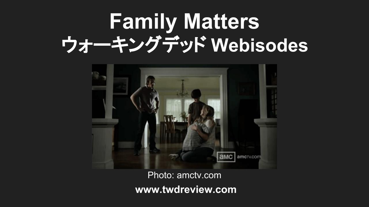 Domestic Violence - ウォーキングデッド Webisode
